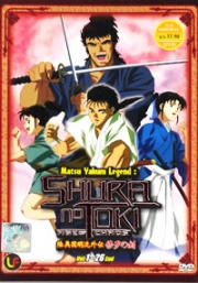 Matsu yakum legend : Shura no Toki (Episode 1-26 end) (Anime DVD)