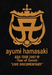 Ayumi Hamasaki : Tour of Secret 2007 Live + Documentary (2DVD)