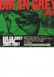 Dir En Grey : Decade 2003-2007 (CD)