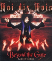 Moi Dix Mois : Beyond the Gate (CD)
