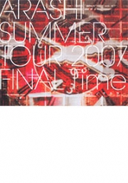 Arashi - Summer Tour 2007 Final Time (2DVD)