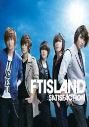 FT Island - Satisfaction A (CD + DVD)