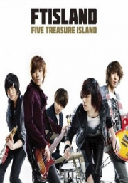 FT Island - FIVE TREASURE ISLAND A (CD + DVD)