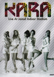 KARA - Live at Jamsil indoor stadium (All Region DVD)(Korean Music)