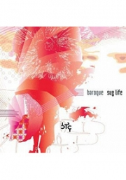 Baroque - Sug Life (Japanese Music)