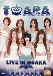 T-ARA Live in Osaka (All Region DVD)(Korean Music)