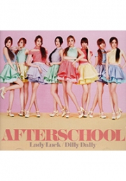 Afterschool - Lady Luck / Dilly Dally (Korean Music CD + DVD)