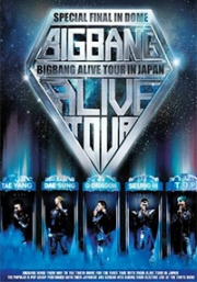 BIG BANG ALIVE TOUR 2012 IN JAPAN SPECIAL FINAL IN DOME -TOKYO DOME