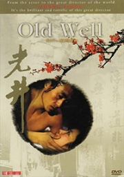 Old Well  (Chinese Movie)