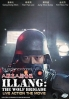 Illang : The Wolf Brigade (Korean Movie)